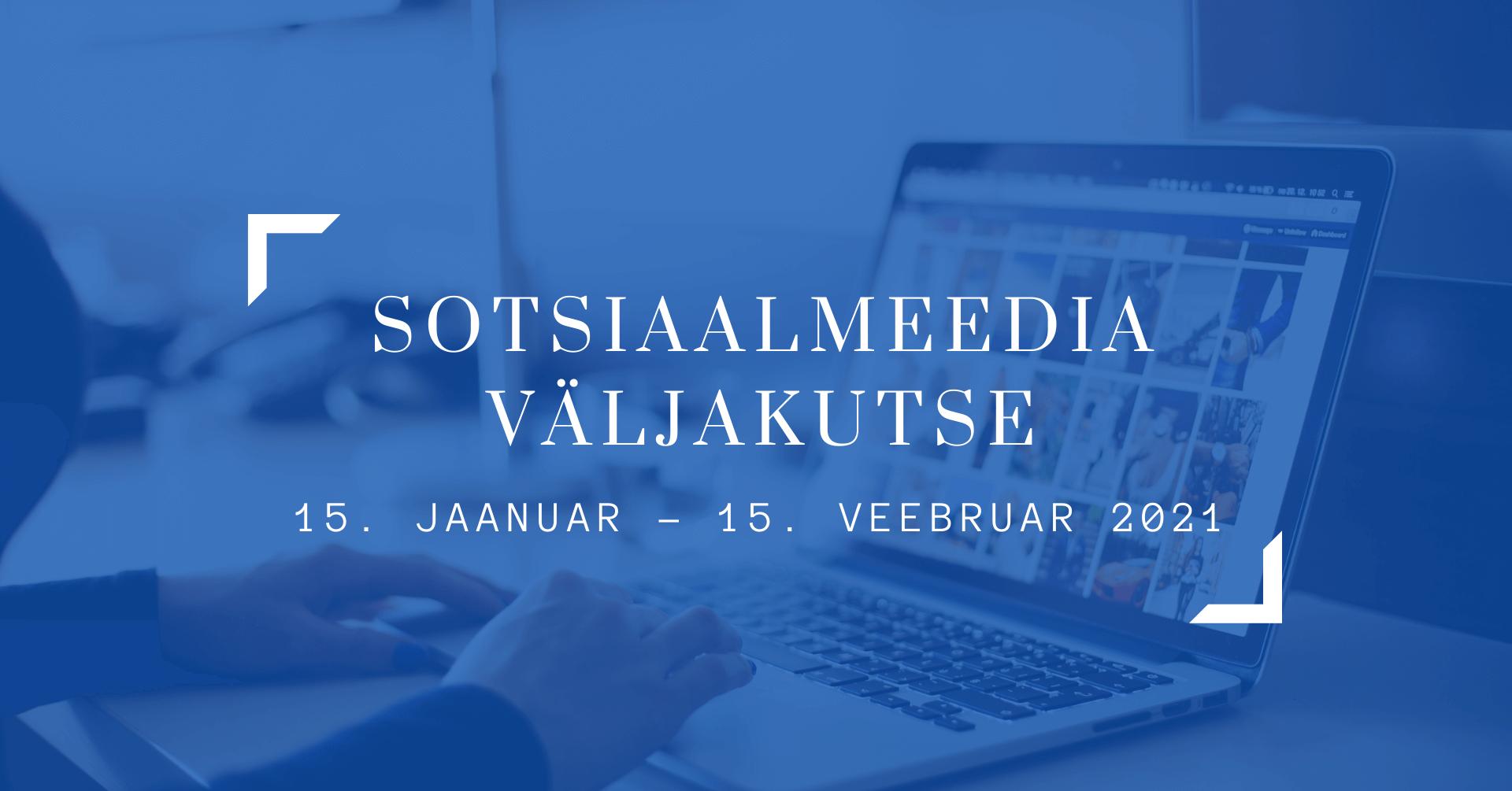 Sotsiaalmeedia väljakutse 15 jaanuar-15 veebruar 2021