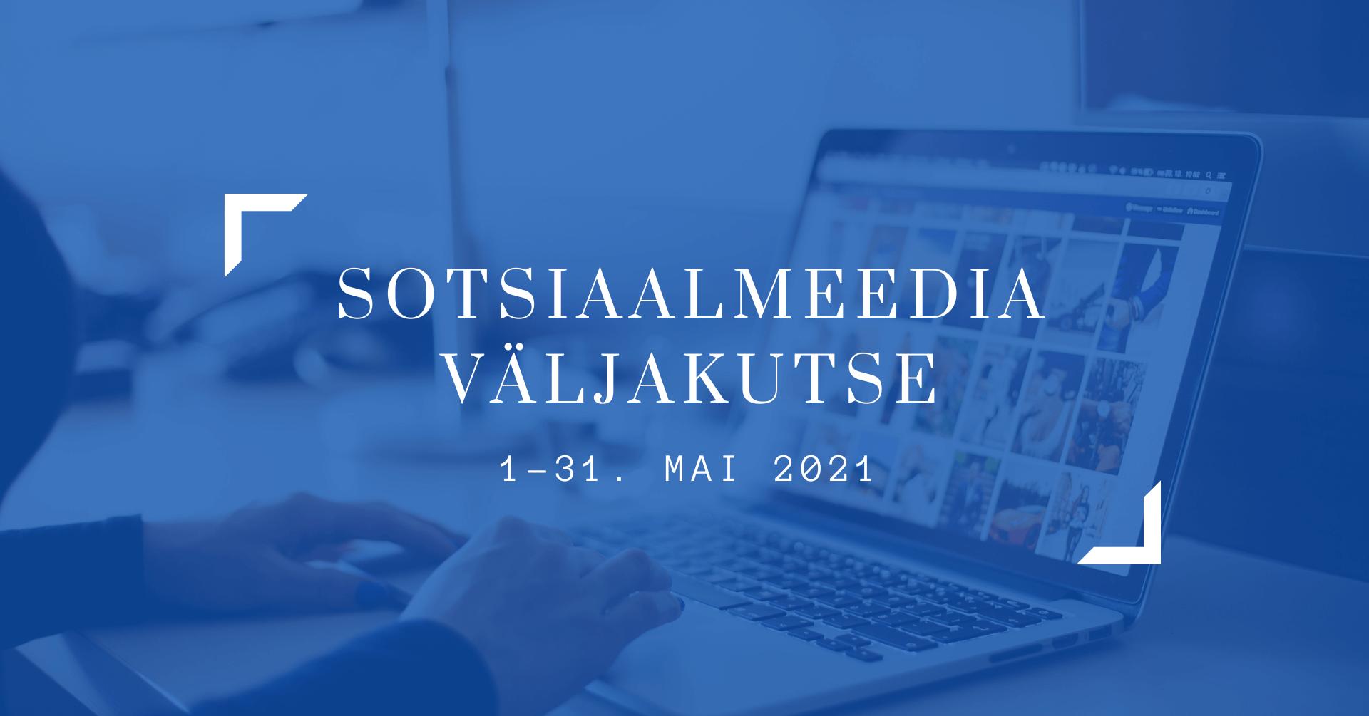 Sotsiaalmeedia koolitus mai 2021